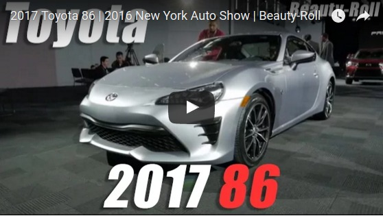 2017 Toyota 86 2016 New York Auto Show Beauty Roll YouTube