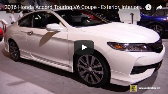 2016 Honda Accord Touring V6 Coupe Exterior Interior Walkaround 2016 Ottawa Gatineau Auto Show YouTube