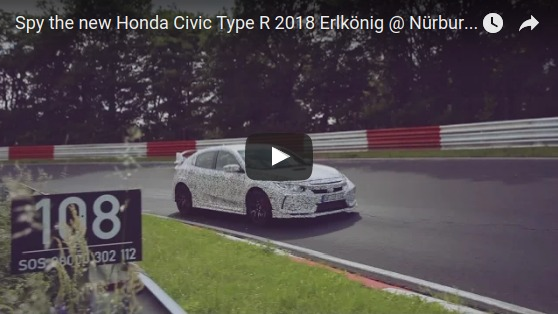 Spy the new Honda Civic Type R 2018 Erlkönig Nürburgring Nordschleife Sound Action Full HD YouTube
